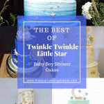 Twinkle Twinkle Little Star Baby Boy Shower Cakes
