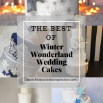 Winter Wonderland Wedding Cakes