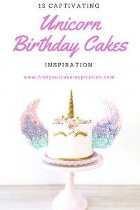 15 Captivating Unicorn Birthday Cakes