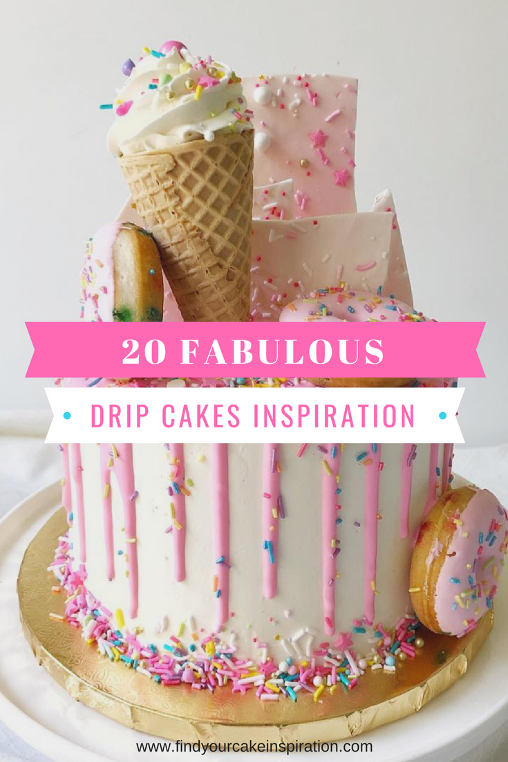 20 Fabulous drip cakes ideas