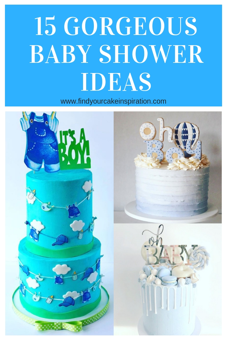 15 Gorgeous Baby Boy Shower Cake Ideas ranging from simple blue buttercream cakes to unique fondant designs.