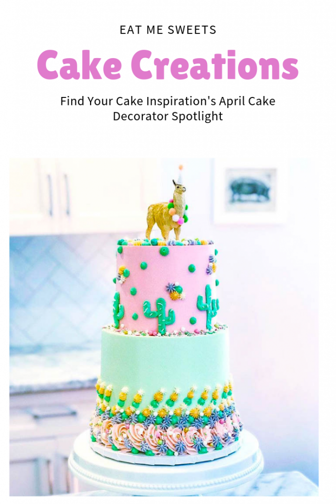 Find Your Cake Inspiration's April Cake Decorator Spotlight