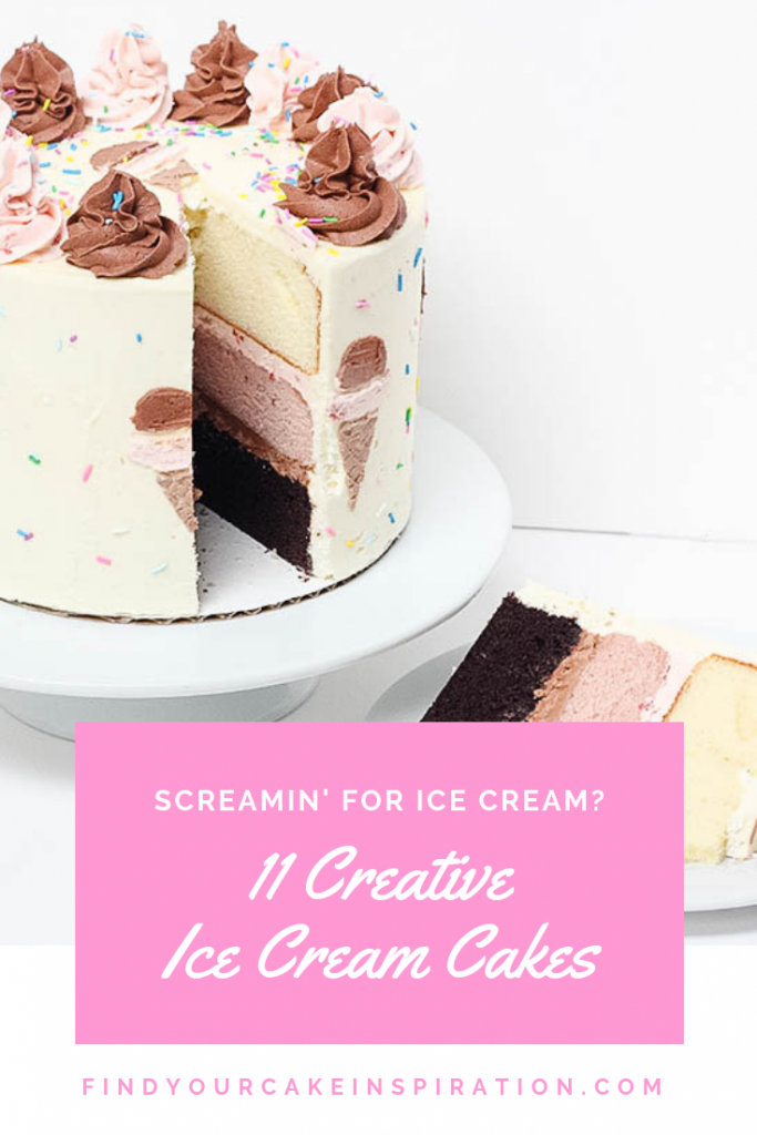 11 Creative Ice Cream Cakes