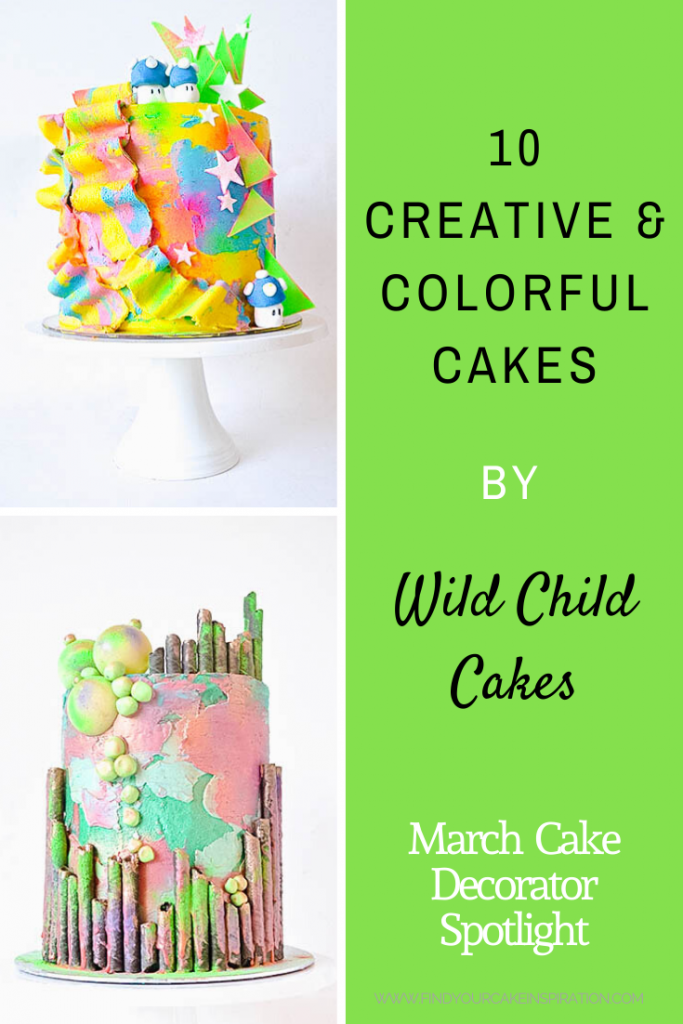 10 Creative & Colorful Cakes by Wild Child Cakes