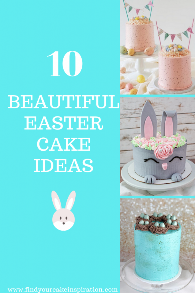 10 Beautiful Easter Cakes