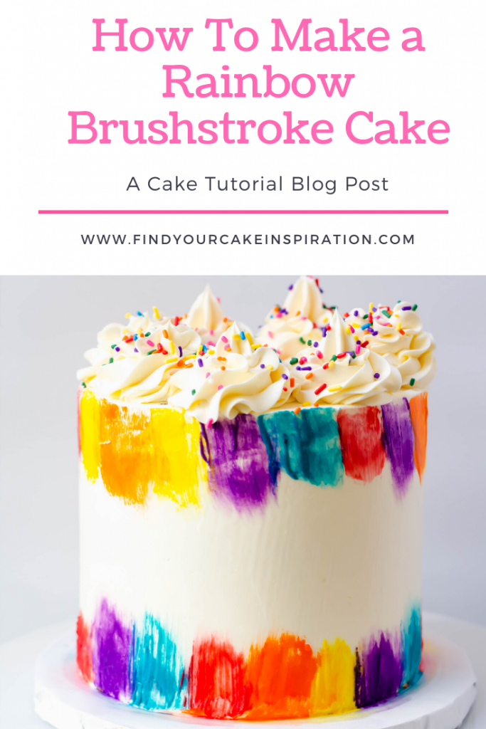 How to Make a Rainbow Buttercream Brushstroke Cake On Find Your Cake Inspiration
