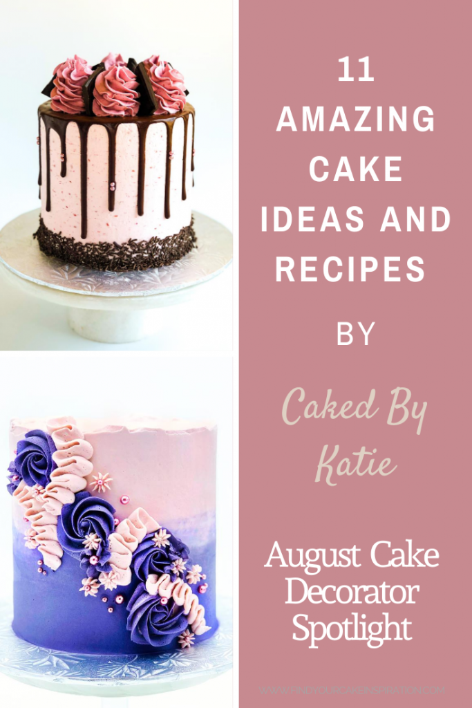 11 Amazing Cake Ideas and Recipes by Caked by Katie