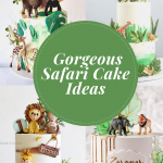 Gorgeous Safari Cakes For A Special Occasion